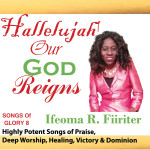 Hallelujah! Our God Reigns